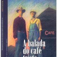 A balada do café triste e outras histórias - Carson McCullers
